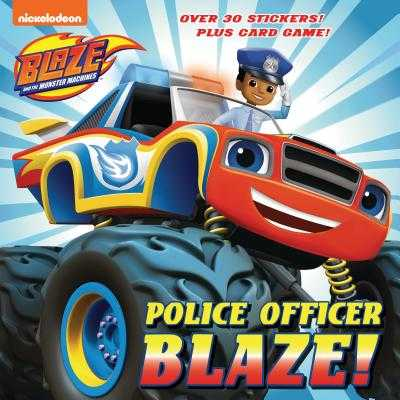 Police Officer Blaze! (Blaze and the Monster Machines) - Tillworth, Mary