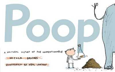 Poop: A Natural History of the Unmentionable - Davies, Nicola