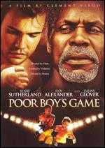 Poor Boy's Game - Clement Virgo
