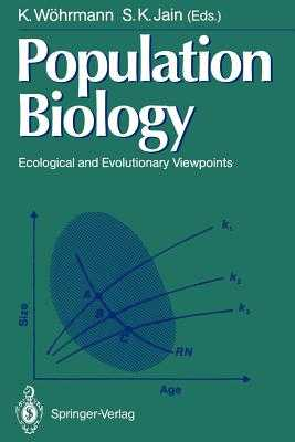 Population Biology: Ecological and Evolutionary Viewpoints - Wöhrmann, K (Editor), and Jain, S K (Editor)