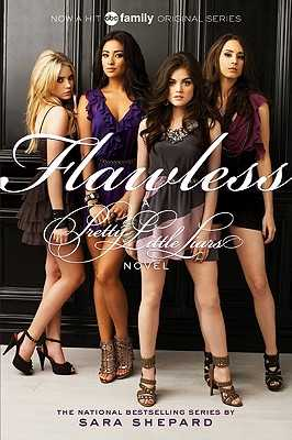 Pretty Little Liars #2: Flawless TV Tie-In Edition - Shepard, Sara