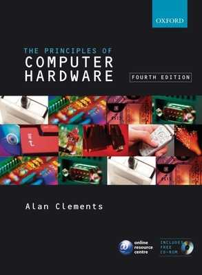 Principles of Computer Hardware - Clements, Alan