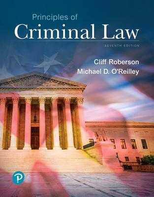 Principles of Criminal Law - Roberson, Cliff, and O'Reilley, Michael