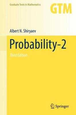 Probability-2 - Shiryaev, Albert N, and Chibisov, Dmitry M (Translated by)