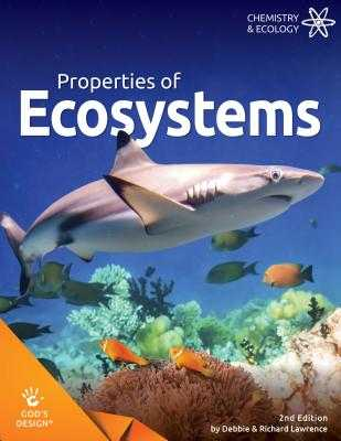 Properties of Ecosystems - Lawrence, Debbie & Richard