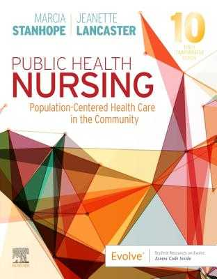 Public Health Nursing: Population-Centered Health Care in the Community - Stanhope, Marcia, and Lancaster, Jeanette, PhD, RN, Faan