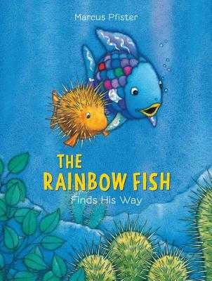 Rainbow Fish Finds His Way - Pfister, Marcus