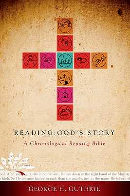 Reading God's Story-HCSB: A Chronological Reading Bible - Guthrie, George H, and Holman Bible Staff (Editor)