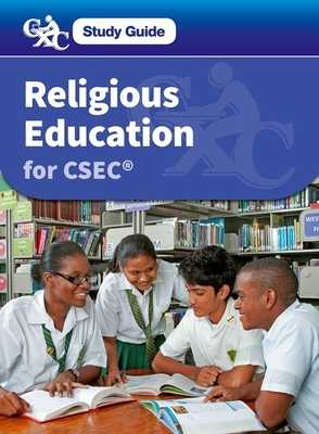 Religious Education for CSEC: A CXC Study Guide - Carman, Lucy, and Caribbean Examinations Council
