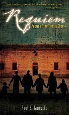 Requiem: Poems of the Terezin Ghetto - Janeczko, Paul B
