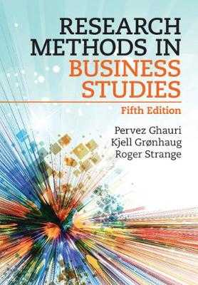 Research Methods in Business Studies - Ghauri, Pervez, and Gronhaug, Kjell, and Strange, Roger