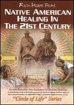 Rich Heape Films: Native American Healing in the 21st Century