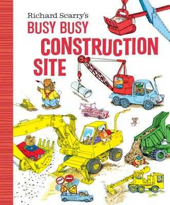 Richard Scarry's Busy Busy Construction Site - Scarry, Richard