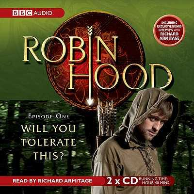 Robin Hood Will You Tolerate This? - Neale, Kirsty, and Armitage, Richard (Read by)