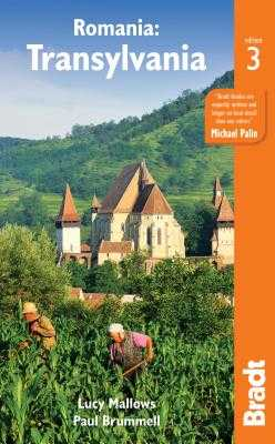 Romania: Transylvania - Mallows, Lucy, and Brummel, Paul