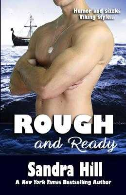 Rough and Ready - Hill, Sandra