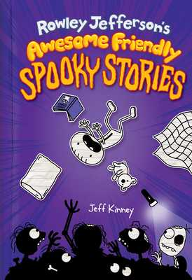 Rowley Jefferson's Awesome Friendly Spooky Stories - Kinney, Jeff