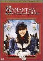 Samantha: An American Girl Holiday - Nadia Tass