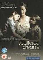 Scattered Dreams: The Kathy Messenger Story - Neema Barnette