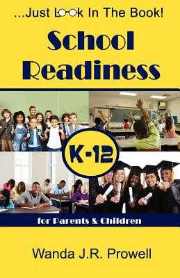 School Readiness for Parents & Children, K-12: School Readiness - Prowell, Wanda J R