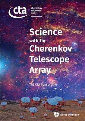Science With The Cherenkov Telescope Array - Ernenwein, Jean-pierre, and Ong, Rene A, and The Ctao Consortium, .