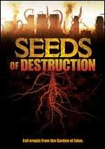 Seeds of Destruction - Paul Ziller