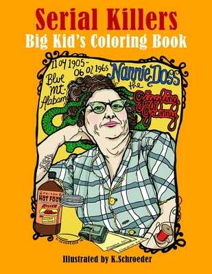 Serial Killers: Adult Coloring Book - Schroeder, K