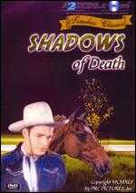 Shadows of Death - Sam Newfield