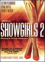 Showgirls 2: Penny's From Heaven - Rena Riffel