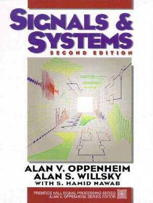 Signals and Systems - Oppenheim, Alan V, and Willsky, Alan S, and Hamid, With S