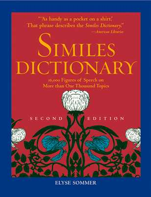 Similes Dictionary - Sommer, Elyse (Editor)