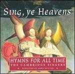 Sing, ye Heavens: Hymns for All Time