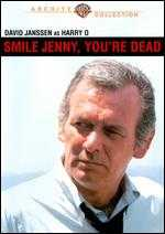 Smile, Jenny, You're Dead - Jerry Thorpe