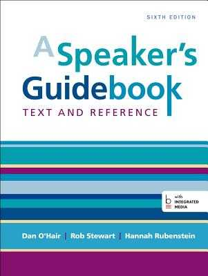 Speaker's Guidebook: Text and Reference - O'Hair, Dan