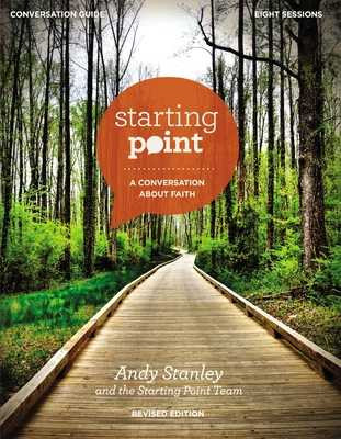 Starting Point Conversation Guide Revised Edition: A Conversation about Faith - Stanley, Andy