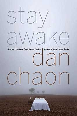 Stay Awake - Chaon, Dan