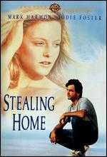 Stealing Home - Steven Kampmann; Will Aldis