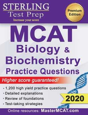 Sterling Test Prep MCAT Biology & Biochemistry Practice Questions: High Yield MCAT Questions - Prep, Sterling Test