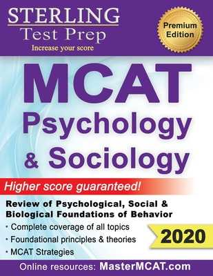 Sterling Test Prep MCAT Psychology & Sociology: Review of Psychological, Social & Biological Foundations of Behavior - Prep, Sterling Test