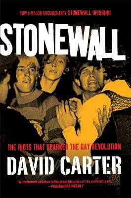 Stonewall: The Riots That Sparked the Gay Revolution - Carter, David