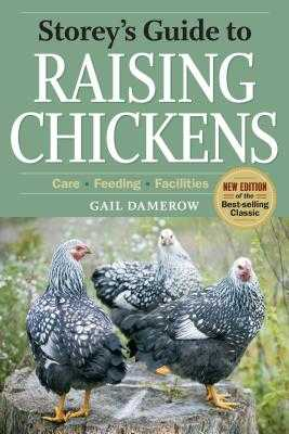 Storey's Guide to Raising Chickens, 3rd Edition - Damerow, Gail