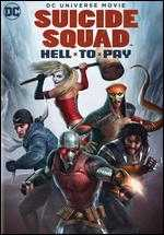 Suicide Squad: Hell to Pay - Sam Liu