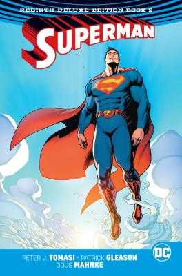 Superman: The Rebirth Deluxe Edition Book 2 - Tomasi, Peter J