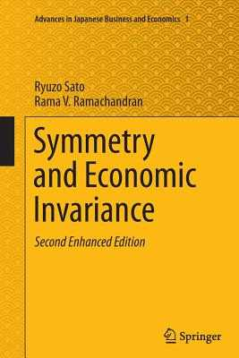 Symmetry and Economic Invariance - Sato, Ryuzo, and Ramachandran, Rama V