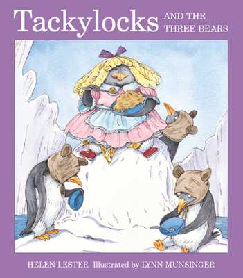 Tackylocks and the Three Bears - Lester, Helen