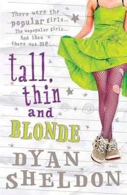 Tall, Thin and Blonde - Sheldon, Dyan