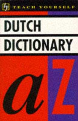 Teach Yourself Dutch Dictionary - King, Peter (Editor), and King, Margaretha (Editor)
