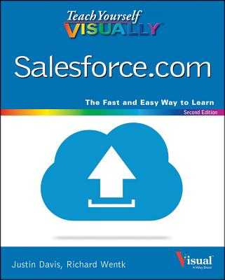 Teach Yourself Visually Salesforce.com - Davis, Justin, and Curington, Kristine, and Streetman, Dan (Foreword by)