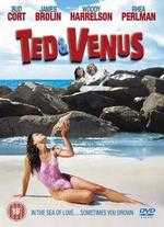 Ted and Venus