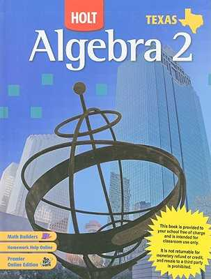 Texas Holt Algebra 2 - Burger, Edward B, and Chard, David J, and Hall, Earlene J